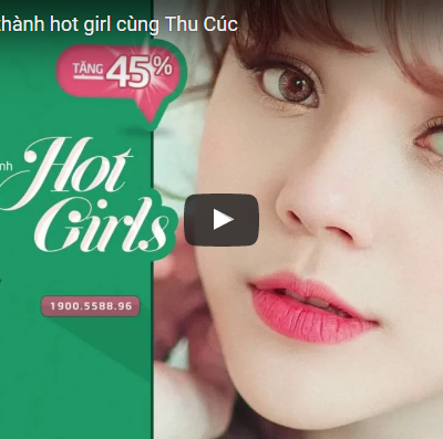 Chiến dịch trở thành hot girl cùng Thu Cúc