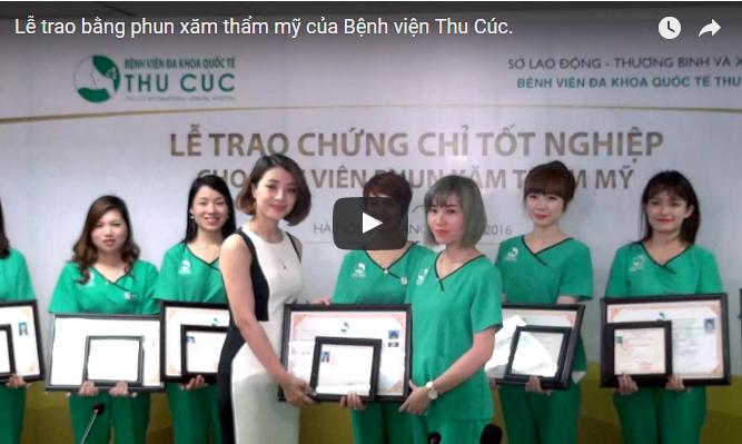 Lễ trao bằng phun xăm thẩm mỹ của Bệnh viện Thu Cúc